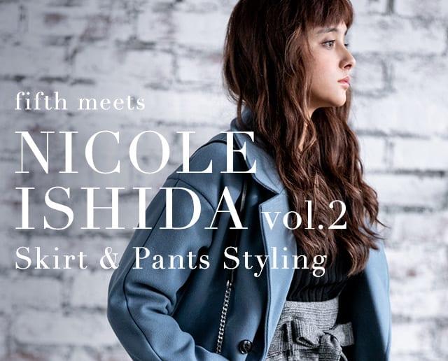 fifth meets NICOLE ISHIDA vol.2